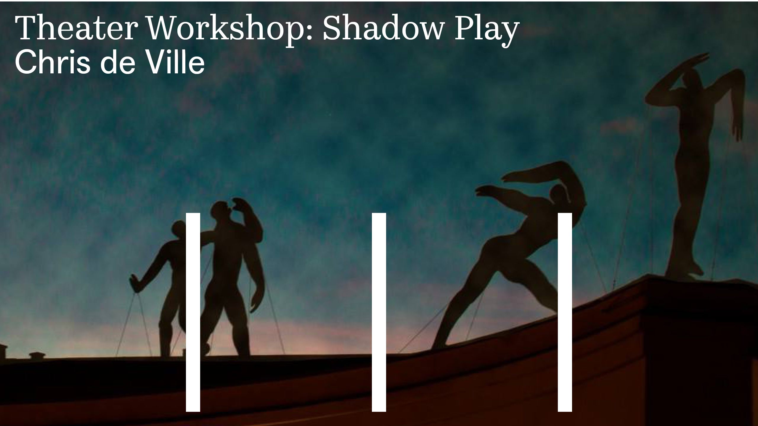 Theater Workshop: Shadow Play