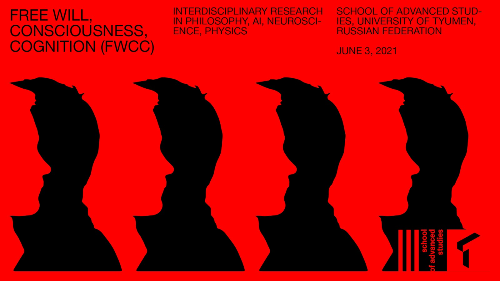 Free will, consciousness, cognition (FWCC): interdisciplinary research in philosophy, AI, neuroscience, physics – June 3, 2021
